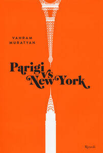Libro Parigi vs New York Vahram Muratyan