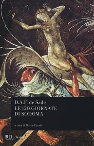 Libro Le 120 giornate di Sodoma François de Sade
