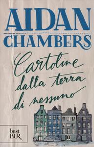 Libro Cartoline dalla terra di nessuno Aidan Chambers