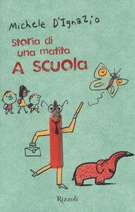 Foto Cover di A scuola. Storia di una matita, Libro di Michele D'Ignazio, edito da Rizzoli