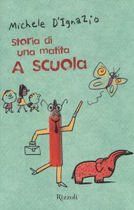 Libro A scuola. Storia di una matita Michele D'Ignazio