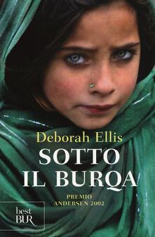 Sotto il burqa - Deborah Ellis - copertina