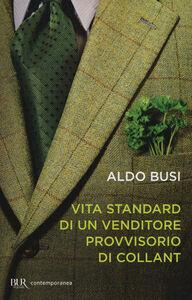 Libro Vita standard di un venditore provvisorio di collant Aldo Busi