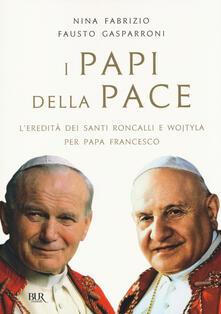 Daddyswing.es I papi della pace. L'eredità dei santi Roncalli e Wojtyla per papa Francesco Image