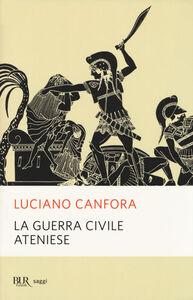 Libro La guerra civile ateniese Luciano Canfora