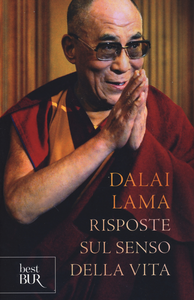Libro Risposte sul senso della vita Gyatso Tenzin (Dalai Lama)