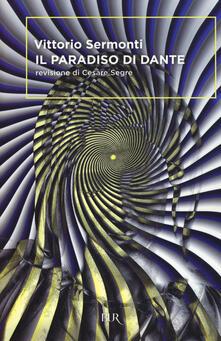 Il Paradiso di Dante - Vittorio Sermonti - copertina