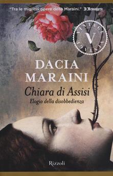 Mercatinidinataletorino.it Chiara di Assisi. Elogio della disobbedienza Image