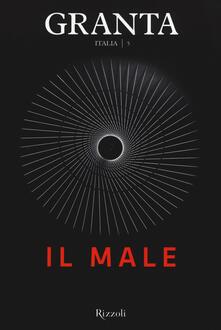 Granta Italia. Vol. 5: Il male..pdf