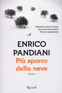 Libro Più sporco della neve Enrico Pandiani