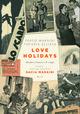 Love Holidays. Quade