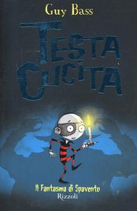 Libro Il fantasma di Spavento. TestaCucita Guy Bass