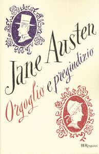Libro Orgoglio e pregiudizio. Ediz. integrale Jane Austen