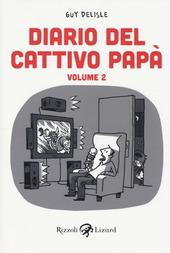 Diario del cattivo papà. Vol. 2