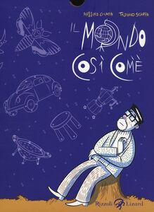 Foto Cover di Il mondo così com'è, Libro di Massimo Giacon,Tiziano Scarpa, edito da Rizzoli Lizard
