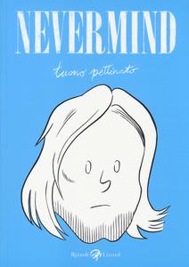 Libro Nevermind Tuono Pettinato