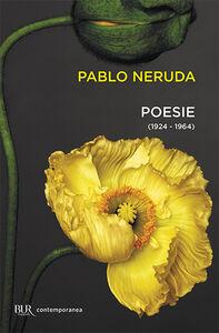 Libro Poesie (1924-1964) Pablo Neruda