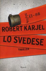 Foto Cover di Lo svedese, Libro di Robert Karjel, edito da Rizzoli