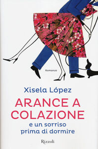 Libro Arance a colazione e un sorriso prima di dormire Xisela López