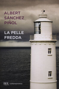 Libro La pelle fredda Albert Sánchez Piñol