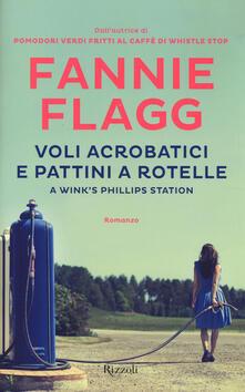 Premioquesti.it Voli acrobatici e pattini a rotelle a Wink's Phillips Station Image