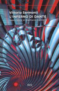 Libro L' Inferno di Dante Vittorio Sermonti