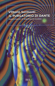 Libro Il Purgatorio di Dante Vittorio Sermonti