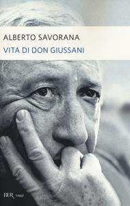 Libro Vita di don Giussani Alberto Savorana