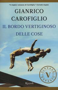 Libro Il bordo vertiginoso delle cose Gianrico Carofiglio