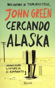 Libro Cercando Alaska John Green