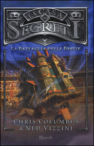 La battaglia delle bestie. La casa dei segreti