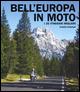 Bell'Europa in moto.