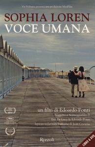 Libro Voce umana. DVD. Con libro Sophia Loren , Edoardo Ponti