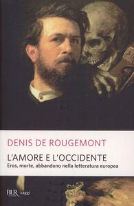 Libro L' amore e l'Occidente Denis de Rougemont
