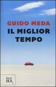 Foto Cover di Il miglior tempo, Libro di Guido Meda, edito da BUR Biblioteca Univ. Rizzoli