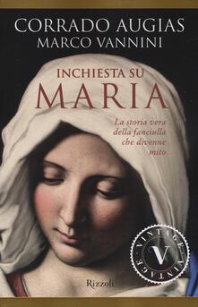 Listadelpopolo.it Inchiesta su Maria. La storia vera della fanciulla che divenne mito Image