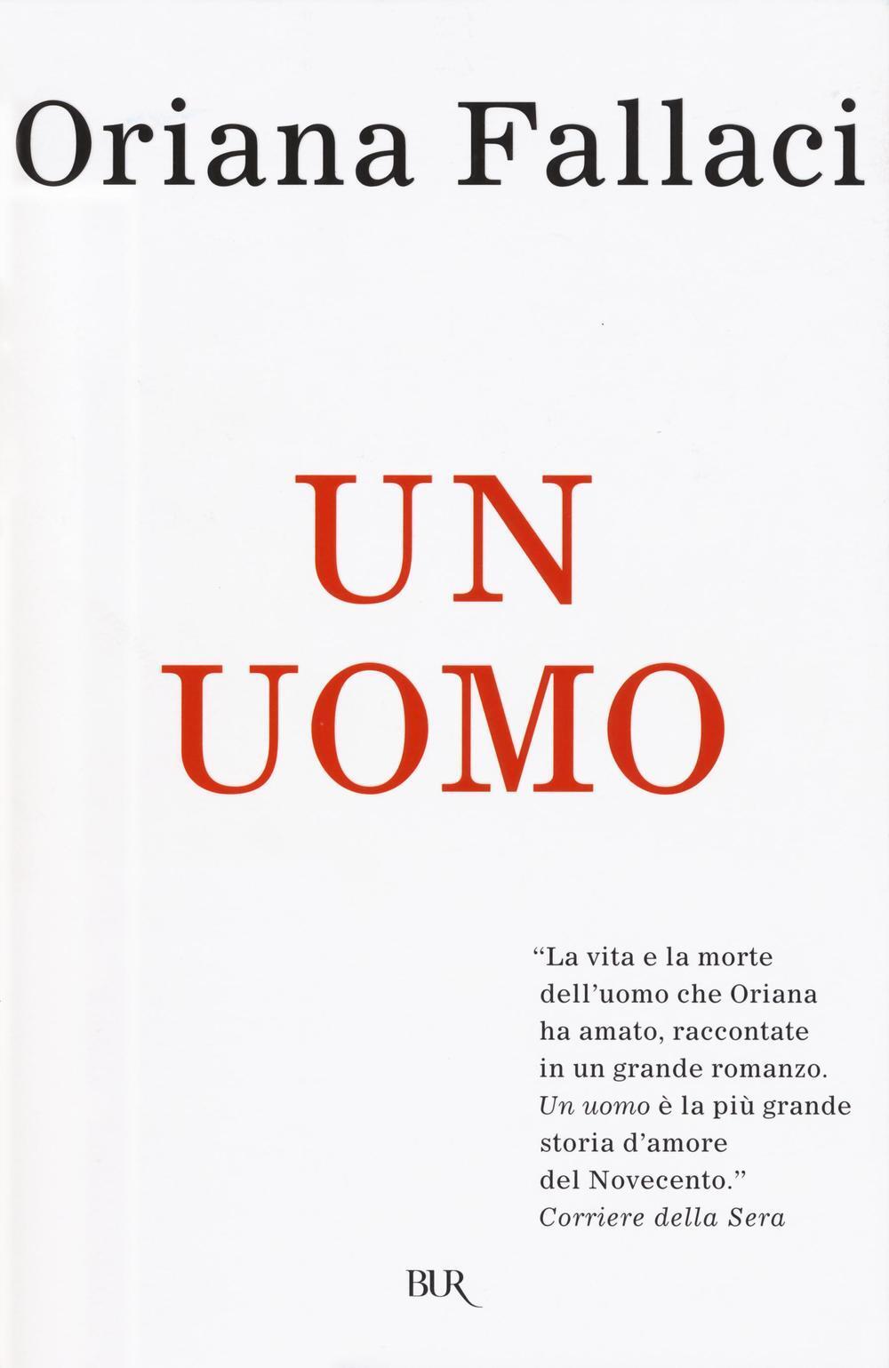 Un Uomo Oriana Fallaci Libro Bur Biblioteca Univ Rizzoli