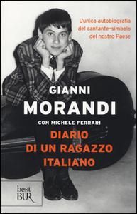 Libro Diario di un ragazzo italiano Gianni Morandi , Michele Ferrari