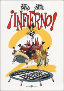 Foto Cover di Infierno! 2, Libro di Tito Faraci,Silvia Ziche, edito da Rizzoli Lizard