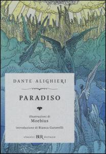 Foto Cover di Paradiso, Libro di Dante Alighieri,Moebius, edito da BUR Biblioteca Univ. Rizzoli 0