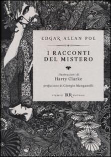 I racconti del mistero. Ediz. illustrata - Edgar Allan Poe - copertina