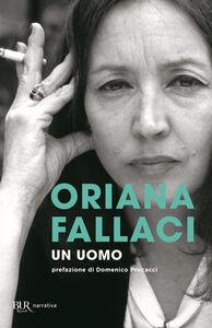 Libro Un uomo Oriana Fallaci