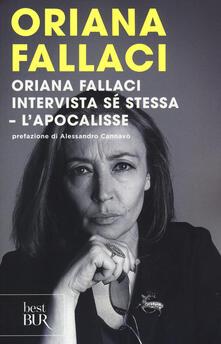 Oriana Fallaci intervista sé stessa-L'Apocalisse - Oriana Fallaci - copertina