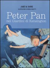 Peter Pan. Nei giardini di Kensington