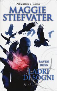 Ladri di sogni. Raven Boys