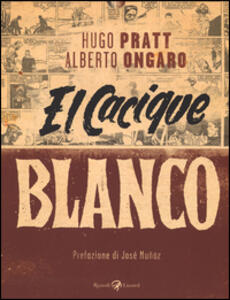 Cacique Blanco (El)