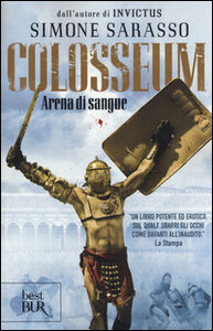 Libro Colosseum. Arena di sangue Simone Sarasso