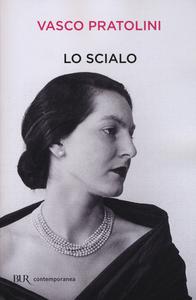 Libro Lo scialo Vasco Pratolini