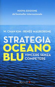 Strategia oceano blu. Vincere senza competere.pdf