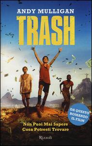Foto Cover di Trash, Libro di Andy Mulligan, edito da Rizzoli